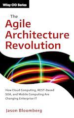 The Agile Architecture Revolution (Wiley CIO)