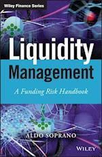 Liquidity Management (Wiley Finance Series)