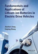 Fundamentals and Application of Lithium-ion Batteries in Electric Drive Vehicles