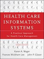 Health Care Information Systems af John P. Glaser