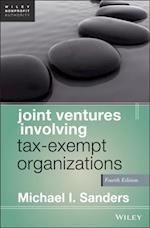 Joint Ventures Involving Tax-Exempt Organizations (Wiley Nonprofit Authority)