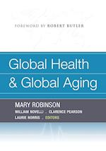 Global Health and Global Aging af Mary Robinson