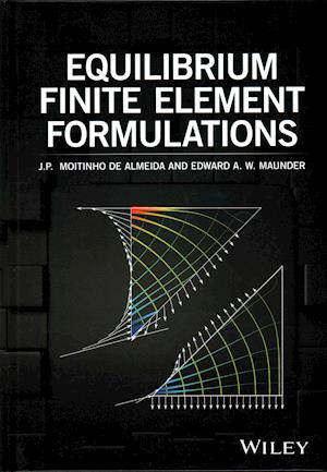 Bog, hardback Equilibrium Finite Element Formulations af J P Moitinho De Almeida