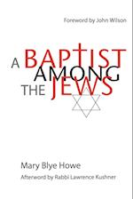 A Baptist Among the Jews af John Wilson, Mary Blye Howe