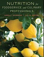 Nutrition for Foodservice and Culinary Professionals af Karen Eich Drummond