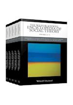 The Wiley Blackwell Encyclopedia of Social Theory (Wiley Blackwell Encyclopedias in Social Sciences)