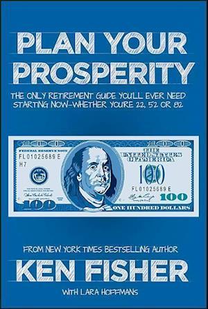 Bog hardback Plan Your Prosperity af Ken Fisher
