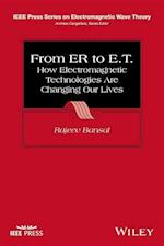 From Er to E.T. (IEEE Press Series on Electromagnetic Wave Theory)