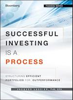 Successful Investing Is a Process af Jacques Lussier
