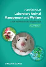 Handbook of Laboratory Animal Management and Welfare