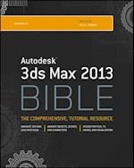 Autodesk 3ds Max 2013 Bible (Bible)