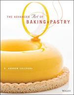 The Advanced Art of Baking & Pastry