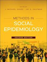 Methods in Social Epidemiology (Public Health/Epidemiology and Biostatistics, nr. 17)