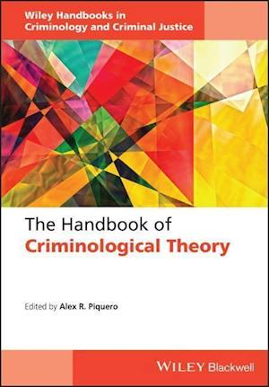 The Handbook of Criminological Theory