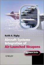 Aircraft Systems Integration of Air-Launched Weapons (Aerospace Series)