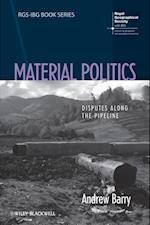 Material Politics (Rgs-Ibg Book Series)