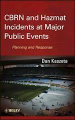 CBRN and Hazmat Incidents at Major Public Events