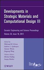 Developments in Strategic Materials and Computational Design III
