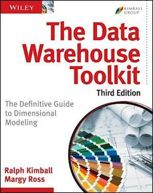 Bog, paperback The Data Warehouse ToolKit, Third Edition af Ralph Kimball