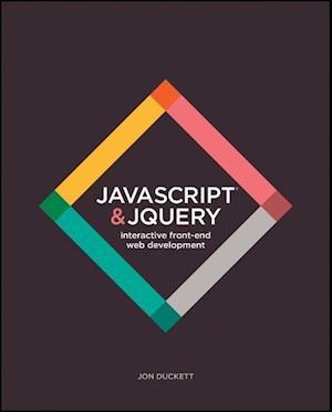 Bog, paperback JavaScript and JQuery af Jon Duckett
