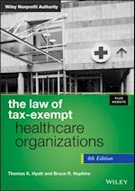 Law of Tax-Exempt Healthcare Organizations (Wiley Nonprofit Authority)
