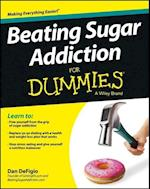 Beating Sugar Addiction for Dummies (For dummies)