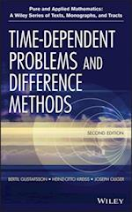 Time-Dependent Problems and Difference Methods (Pure and Applied Mathematics: A Wiley Series of Texts, Monographs and Tracts)