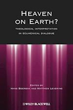 Heaven on Earth? (Directions in Modern Theology)