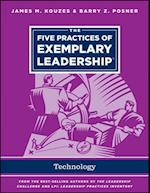 The Five Practices of Exemplary Leadership - Technology af James M Kouzes