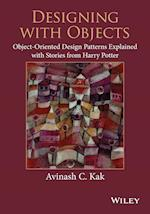 Designing with Objects: Object-Oriented Design Patterns Explained with Stories from Harry Potter