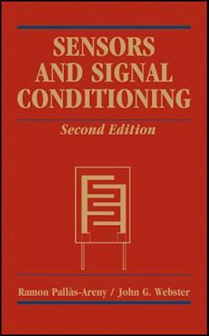Sensors and Signal Conditioning af John G. Webster, Ram n Pall s-Areny