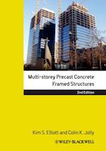 Multi-Storey Precast Concrete Framed Structures af Kim S. Elliott