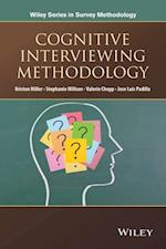 Cognitive Interviewing Methodology (Wiley Series In Survey Methodology)