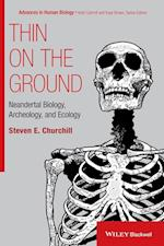 Thin on the Ground (Foundation of Human Biology)