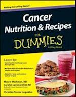 Cancer Nutrition and Recipes for Dummies af Maurie Markman, Christina T. Loguidice, Carolyn Lammersfeld