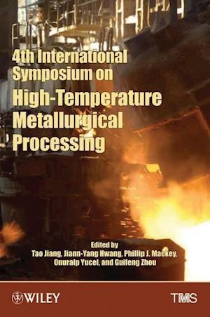 4th International Symposium on High-Temperature Metallurgical Processing