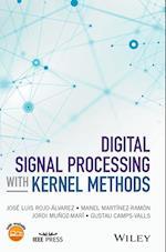 Digital Signal Processing with Kernel Methods (Wiley - IEEE)
