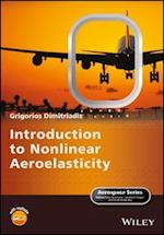 Introduction to Nonlinear Aeroelasticity (Aerospace Series)
