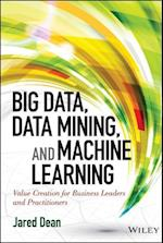 Big Data, Data Mining, and Machine Learning (Wiley and SAS Business)