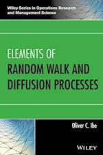 Elements of Random Walk and Diffusion Processes (Wiley Series in Operations Research and Management Science)