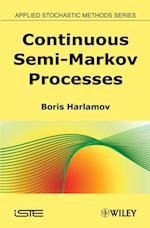 Continuous Semi-Markov Processes af Boris Harlamov