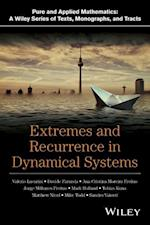 Extremes and Recurrence in Dynamical Systems (Pure and Applied Mathematics: A Wiley Series of Texts, Monographs and Tracts)