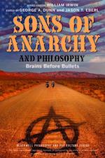 Sons of Anarchy and Philosophy (Blackwell Philosophy and Pop Culture)