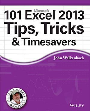 Bog, paperback 101 Excel 2013 Tips, Tricks & Timesavers af John Walkenbach