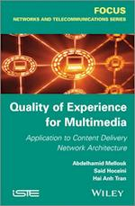 Quality-of-Experience for Multimedia (Focus Series)