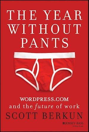 Bog, hardback The Year Without Pants af Scott Berkun