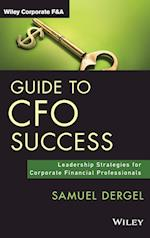 Guide to CFO Success (Wiley Corporate F&A)