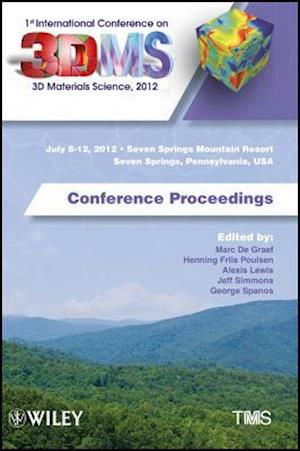 1st International Conference on 3D Materials Science, 2012 af Marc De Graef, Jeff Simmons, Henning Friis Poulsen