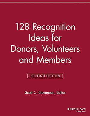 128 Recognition Ideas for Donors, Volunteers and Members