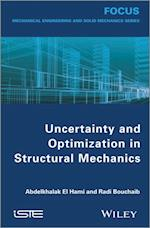 Uncertainty and Optimization in Structural Mechanics af Abdelkhalak El Hami